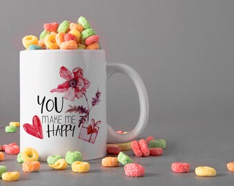 You Make Me Happy Ceramic Mug, 15 oz., Can be Personalized - Custom Designed Mug, Personalized Mug, Valentines Gifts, Anniversary Gifts