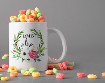 Love is Love Ceramic Mug, 15 oz., Can be Personalized - Custom Designed Mug, Personalized Mug, Valentines Gifts, Anniversary Gifts