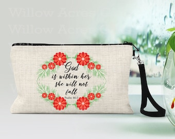 Custom Cosmetic Bag, Can be Personalized, God is within her she will not fall- Psalm 46:5,  Makeup Bags, Makeup Pouch, Friends Gift Ideas,