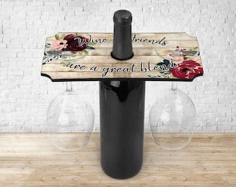 Personalized Wine Glass Tray, Wine and Friends are a Great Blend, Wine Bottle Caddy, Wine Lover Gifts, Wine Glass Caddy, Housewarming Gifts