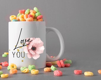 Love You Ceramic Mug, 15 oz., Can be Personalized - Custom Designed Mug, Personalized Mug, Valentines Gifts, Anniversary Gifts
