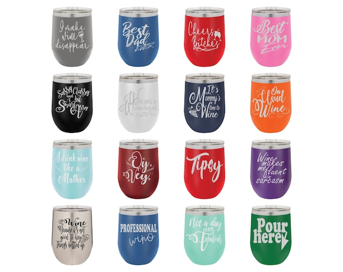 Laser Engraved Wine Glass, Funny Wine Sayings Set 4, Personalize - Your Choice of Image/Words - 12 oz. Polar Camel Insulated Stainless Steel
