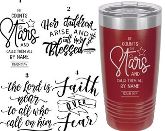 Christian Themed Laser Engraved Travel Mugs, Can be Personalized, 4 Different Sayings, 20 oz. Polar Camel Insulated, Christian Sayings