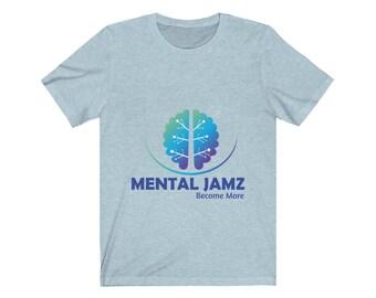 Mental Jamz Unisex Jersey Short Sleeve Tee