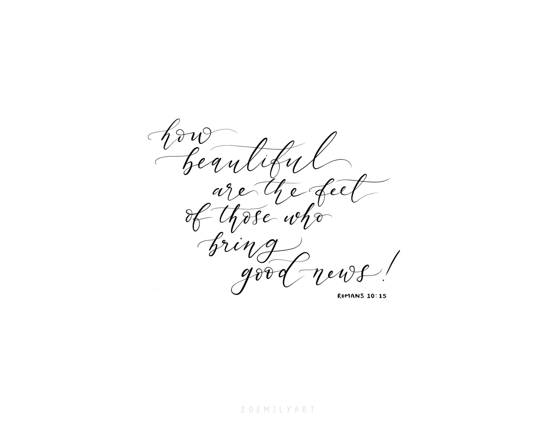 Romans 10:15 | digital download | Bible verse | lettering | faith print |  Christian art | scripture | Christian gifts | unique