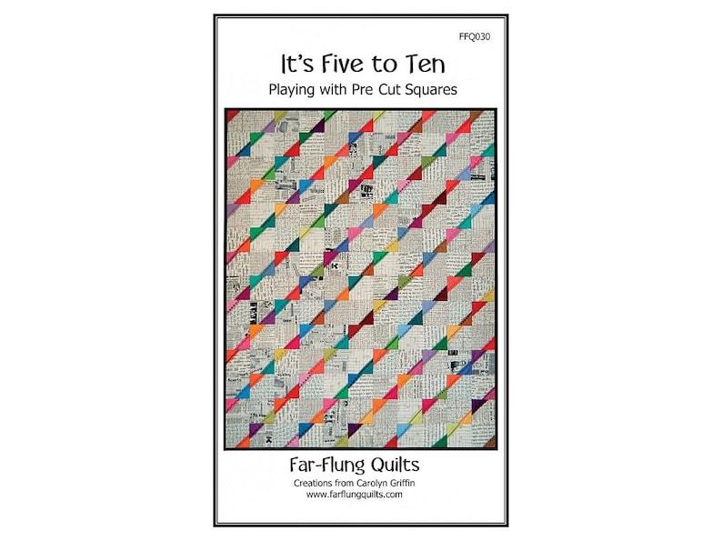 It's Five To Ten quilt pattern FFQ030 image 0