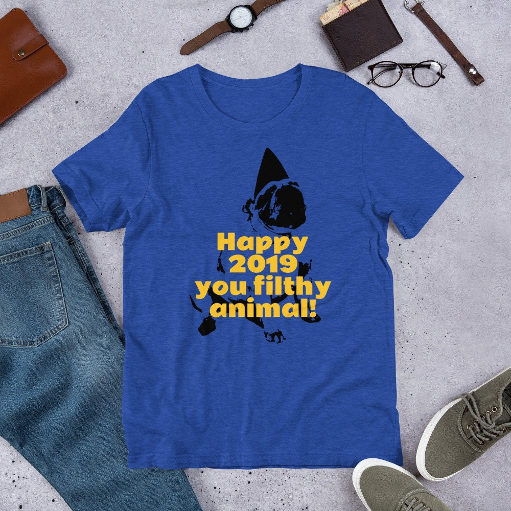 2019 heureux vous sale Animal! T-shirt manches courtes unisexe T-Shirt unisexe courtes 05a46b