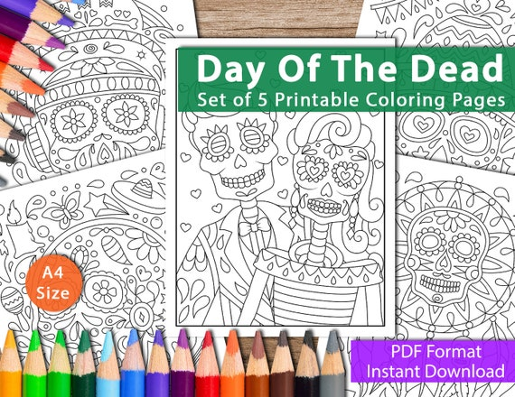 Set of 5 Printable Day of the Dead Coloring Pages for Adults, (Coloring  Pages, Printable PDF, Coloring sheets, Digital Prints)
