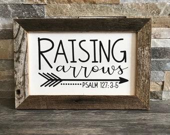 "Raising Arrows (Psalm 127:3-5)  Farmhouse Sign - Reclaimed Barnwood Frame - Handpainted - 12x8"""