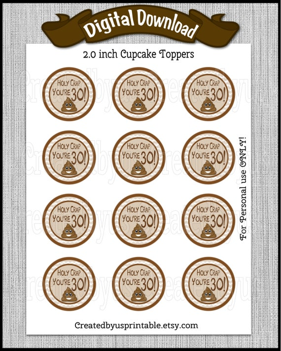 Holy Crap 30 30th Birthday Cupcake Toppers Set of 12 Personalized Black and White or Choice of Colors