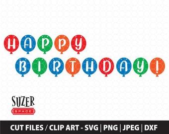 Happy Birthday Balloon Banner SVG, Happy Birthday Cut File, Birthday Party SVG Design, Happy Birthday Balloon clip art, Happy Birthday svg