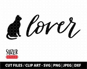 Cat Lover SVG Design, Cat Lover SVG for Cricut, Cat lover HTV cut file, Cat Lover Clip Art, Cat Lover Stencil, Hand-lettered cat svg design