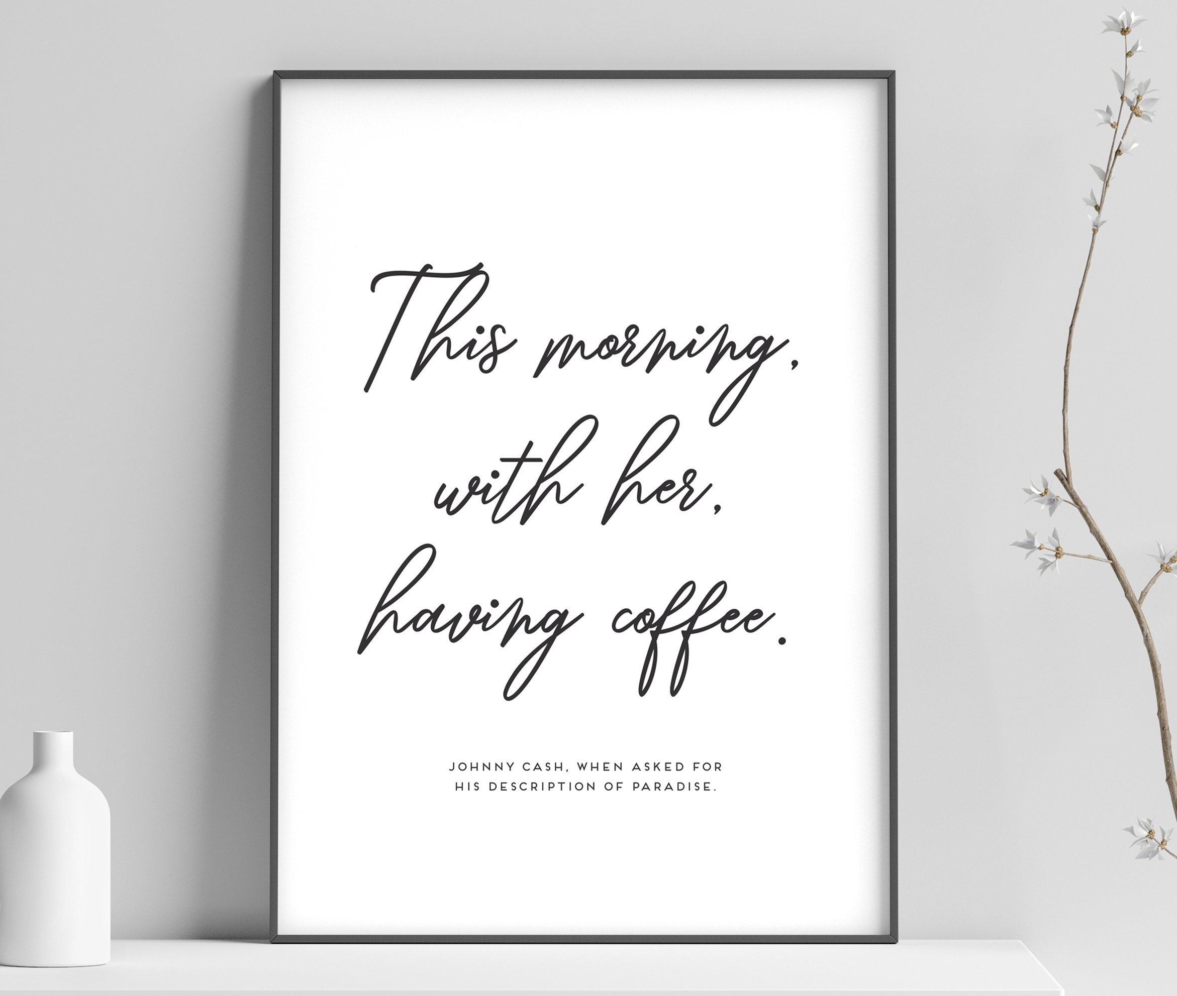 Johnny Cash Poster Print Inspirational Quote Johnny Cash Wall Art Johnny Cash Quote Fashion Wall Art Fashion Quote Home Decor