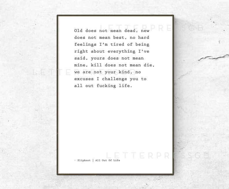 Slipknot / All Out Life Lyrics quote / poster / print / song lyrics poster  / home decor / All Out Life