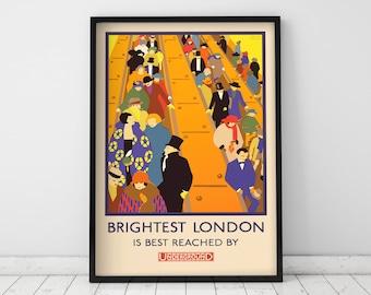 London Underground Print - Brightest London is best reached by Underground - Vintage Travel Poster - Home Decor - Art Deco - Giclée Print