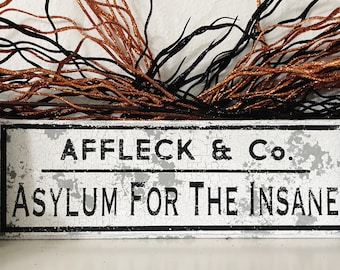 Asylum for the Insane Halloween Sign   Custom Personalized Industrial Decor   Spooky Fall Decor   Tiered Tray Vignette   Asylum & Co Sign  
