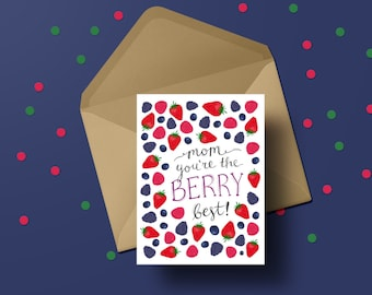 Berry Best Mom Card | Mother's Day | Berries | Cards for Mom | Greeting Card