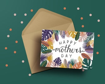 Tropical Mom Card | Mother's Day | Tropical Plants | Tropical Leaves | Cards for Mom | Greeting Card