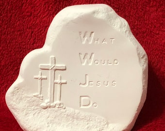 What Would Jesus Do with crosses in  eramic bisque ready to paint