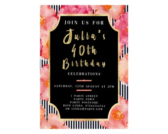 Personalised 40th Birthday Invitation Flowers Black And Gold Female Girl Digital Download