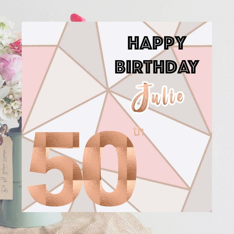 Happy 50th Birthday Card Rose Gold Suitable For Daughter
