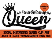 Social Distancing Queen Clip Art Graphics Quarantine 2020 PNG Design File Background Elements Design Commercial Use Transparent