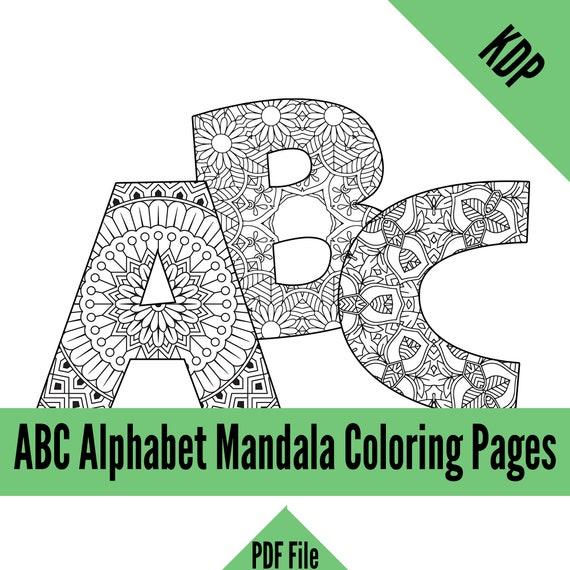Kdp Alphabet Mandalas Coloring Pages Sheets Pdf Abc Letters Etsy