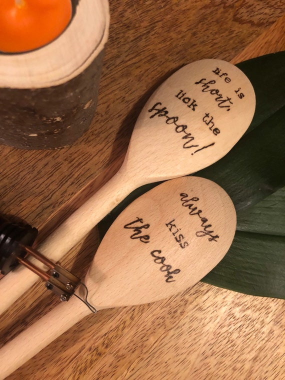 Hand Burned Wood Spoons Baking and Cooking Quotes, Funny Baking Quotes Lick  the Spoon, Always Kiss the Cook