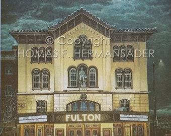 Fulton Opera House, Lancaster, PA, Limited Edition Print by noted artist, Tom F. Hermansader
