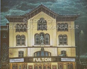 Fulton Opera House 'ARTIST'S PROOF PRINT' painted by Tom F. Hermansader
