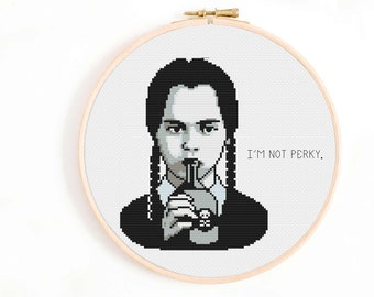 Wednesday Addams 'I'm Not Perky' Cross Stitch Pattern / The Addams Family / Goth Cross Stitch / Halloween Spooky Cross Stitch
