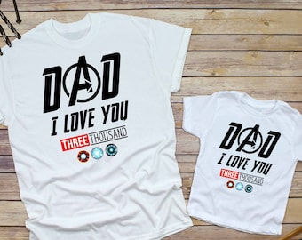 aff2898a Dad I love you 3000 shirt, avengers Father's Day shirt, fathers day gift,  fathers day matching shirts, iron man fathers day shirt, H-148