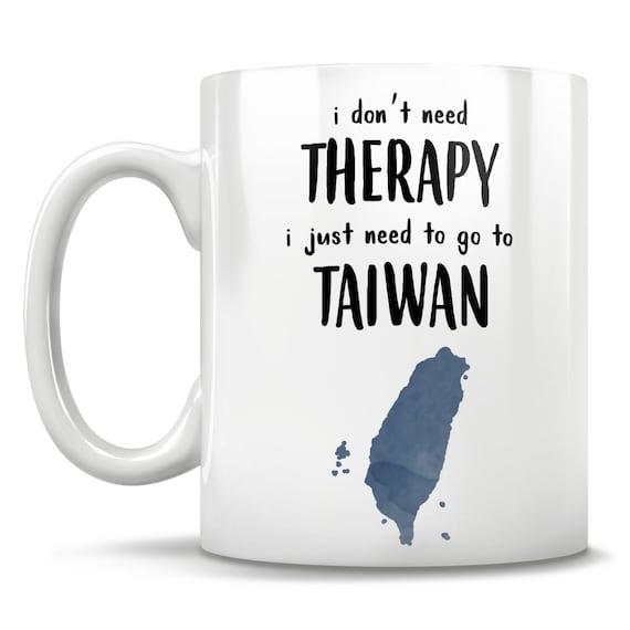 「i dont need therapy i just need to go to taiwan」的圖片搜尋結果
