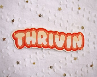 Thrivin like a mother sticker 8x5.5