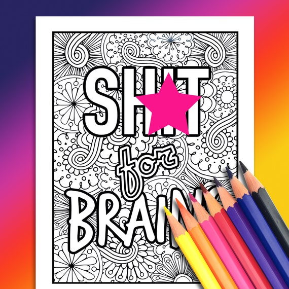 S For Brains Printable Swear Word Adult Coloring Page Etsy