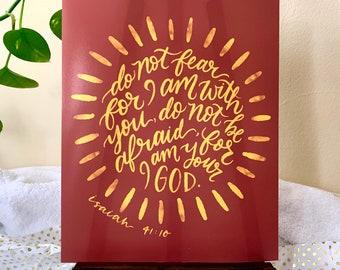 "Isaiah 41:10 ""Do Not Fear"""