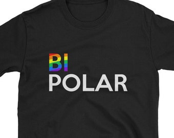 33d43a73d Rainbow Bipolar Disorder // Funny & Inspirational Psychological Gift Shirt  // Unisex