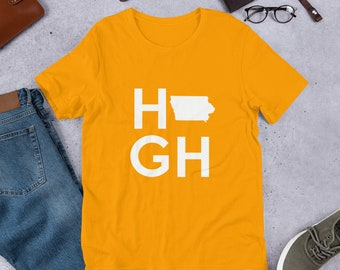 3738d7a37a7 High in Iowa    Funny Iowan Local Native Resident Pride    Camping Hiking  Biking Fishing Climbing Gift Shirt    Unisex