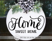 Home Sweet Home SVG Farmhouse Sign DXF and More