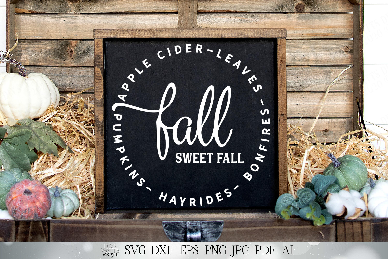 Fall Sweet Fall Cutting File Apple Cider Hayrides Pumpkins Etsy