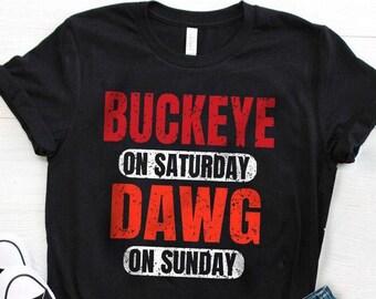 Buckeye on Saturday / Dawg on Sunday / Cleveland Ohio Gift / Funny Unisex T-Shirt