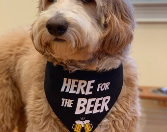 0b054ffbb50 Here for the Beer Dog Bandana, Beer Drinking, Football, Summer, Brewery  Pups Personalized Create Your Own Tie on Scarf