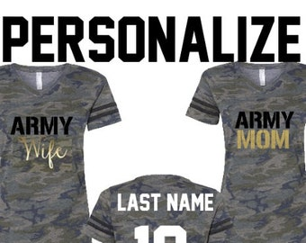 be792c1a Army Wife Shirt & Army Bride- Personalized Army Mom Jerseys -Girlfriend Military  Shirts - Military Wives Camo Camouflage - Welcome Home