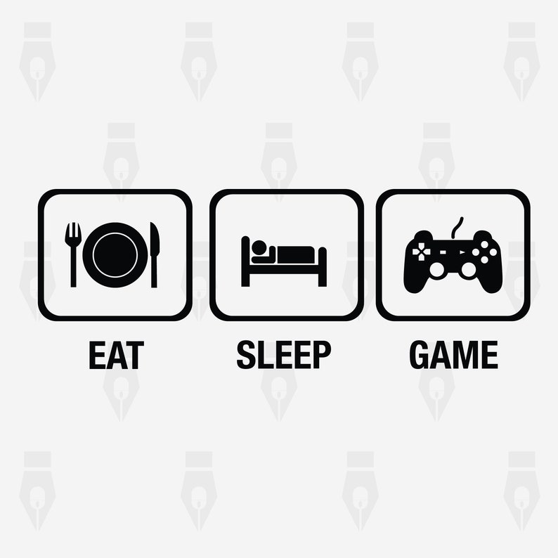 Printing png Eat Sleep Game Eat Sleep Game digital clipart files for Design dxf Instant files included svg Cutting or more