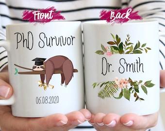 Custom Graduation gift, New Doctor Cup, PhD Student Gift, Doctorate Mug,  PhD Survivor  funny coffee mug,Medical school gift,dr gift