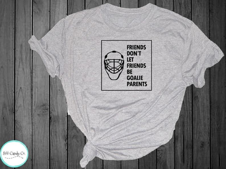 Funny Goalie Shirt Design Svg Goaltender Mom Shirt Tendy Dad Etsy