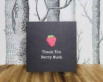 Thank You Card - Pun Thank You Card - Thank You Berry Much