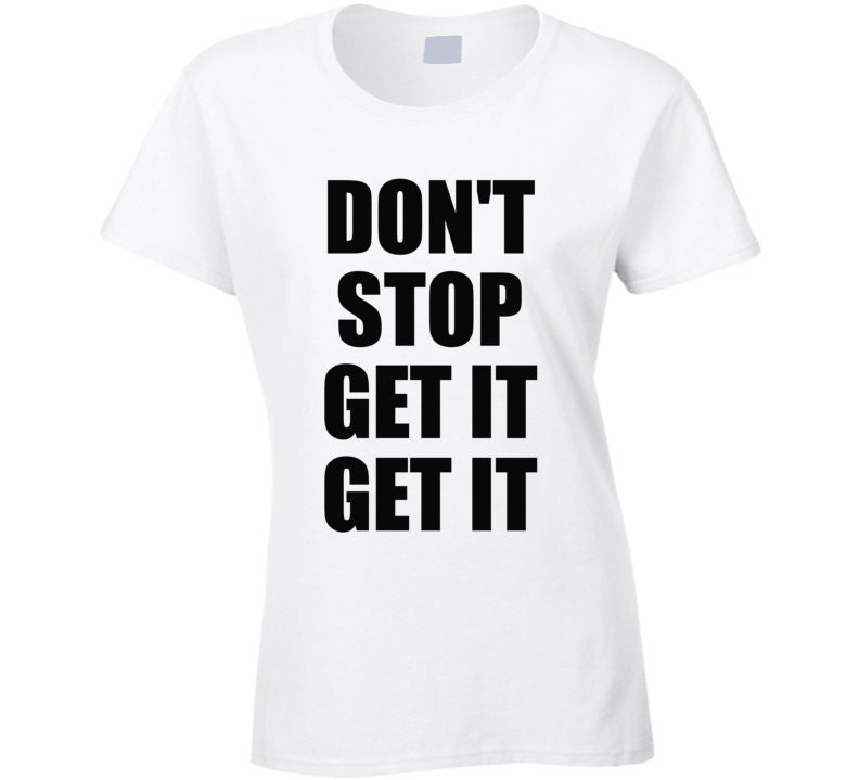 Vintage Aprons, Retro Aprons, Old Fashioned Aprons & Patterns Dont Stop Get It Fitness Workout T-Shirt $18.99 AT vintagedancer.com