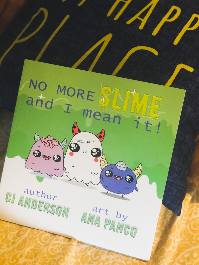 Children's Book Signed by Author  No More Slime and I image 0