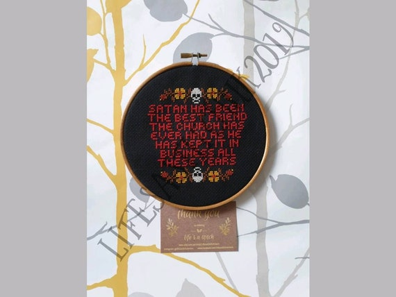 Anton LaVey Quote - Mounted Cross Stitch